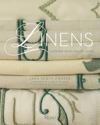 book bliss linens by jane scott hodges of leontine linens the