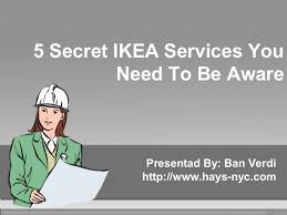 Ikea Services 5 Secret Ikea Services You Need To Be Aware Of