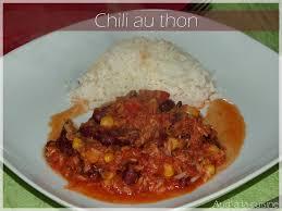 cuisiner du thon en boite chili au thon aud à la cuisine