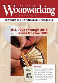 Woodworking Magazine Pdf by Popular Woodworking Magazine 1995 2015 Complete Collection