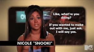 Snooki Meme - 20 funny snooki quotes