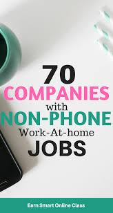 70 legitimate non phone work at home jobs earn smart online class