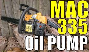 mac 335 mcculloch chainsaw oil pump servicing youtube