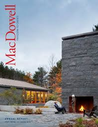 macdowell colony 2015 annual report by the macdowell colony issuu