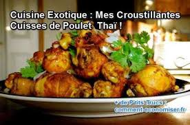 cuisiner des cuisse de poulet cuisine exotique mes croustillantes cuisses de poulet thaï