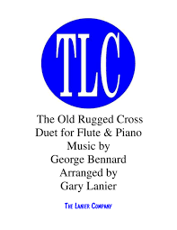 The Old Rugged Download The Old Rugged Cross Duet U2013 Flute And Piano Score And