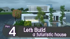 the sims 3 let u0027s build a futuristic house part 4 youtube