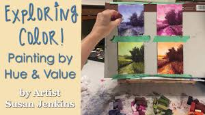 exploring color painting by hue and value youtube