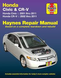 honda civic 01 11 u0026 cr v 02 11 haynes repair manual haynes