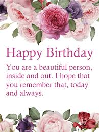 Happy Birthday Wishes You Are A Beautiful Person Flower Happy Birthday Wishes Card