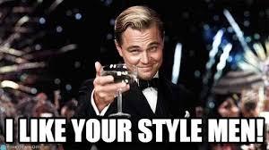 I Like Meme - i like your style men congratulations meme on memegen