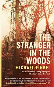 Stranger In The House by The Stranger In The Woods The Extraordinary Story Of The Last