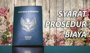 membuat prosedur paspor syarat biaya dan prosedur pembuatan paspor baru 2017 online