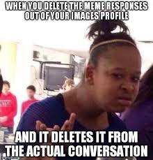 Profile Picture Memes - black girl wat meme imgflip