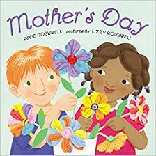 mothers day books s day rockwell lizzy rockwell 9780060513740