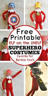 free printable elf on the shelf superhero costumes barbie