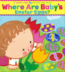baby s easter gifts where are baby s easter eggs a lift the flap book katz