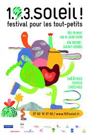 poster pour enfant festival 1 9 3 soleil le festival 2016 pour les enfants du 18