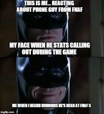 Batman Face Meme - batman react to phone guy from fnaf by cooldud111 on deviantart