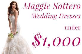 maggie sottero prices maggie sottero prices 1 000 wedding shoppe