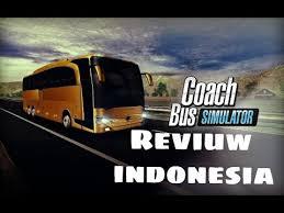 game bus mod indonesia apk coach bus simulator reviuw indo youtube