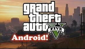 gta 5 apk free for android gta 5 apk free for android v1 08
