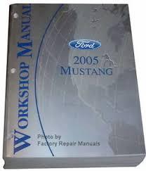 2005 ford mustang repair manual 2005 ford mustang factory service manual original shop repair