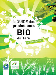 chambre d agriculture tarn guide des producteurs bio du tarn