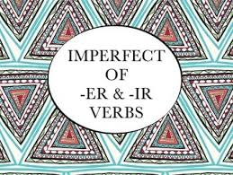 imperfect of er u0026 ir verbs bundle slideshow worksheets pack