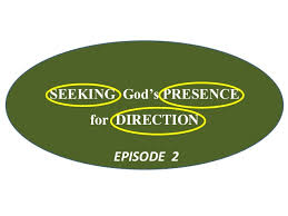 Seeking Episode 2 Seeking God S Presence For Direction Episode 2 By Rev Dele Shobowa