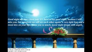 Love Good Night Quotes by Good Night My Love I Will Miss You Dream With Angels Message
