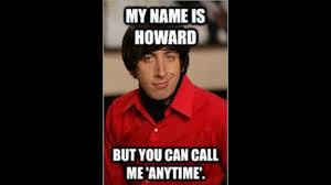 Howard Wolowitz Meme - lists of 12 12 howard wolowitz memes big bang theory funny