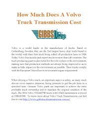 volvo truck dealer price how much does a volvo truck transmission cost by gibbs truck