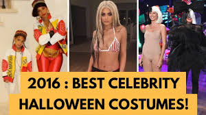 top halloween costumes 2017 best celebrity halloween costumes of 2016 youtube