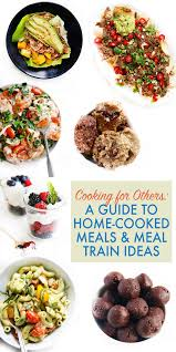 for others a guide to home cooked meals u0026 meal train ideas