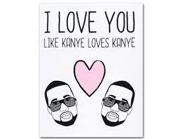 kanye valentines card saturday snort worst valentines baddest