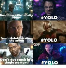 Yolo Meme - don t touchrthe infinity yolo stepe don t shrink betwee hyolo the
