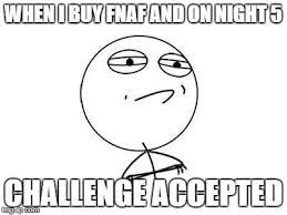 Meme Face Maker - challenge accepted rage face meme imgflip