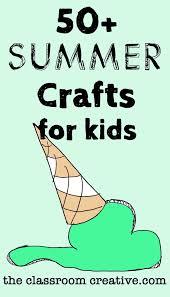 kids summer craft ideas ye craft ideas