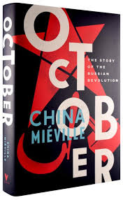Red Awn Red Dawn On China Miéville U0027s Urgent Retelling Of The Russian