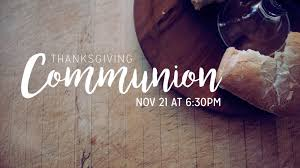 thanksgiving communion service point harbor community church