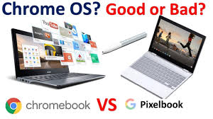 what is chrome os what is chromebook good or bad what is