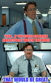 Office Space Yeah Meme - yeah if you could imgflip