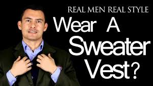 sweater vests mens why wear a s sweater vest tips on why should wear