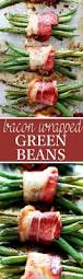 thanksgiving bacon wrapped turkey recipe the 25 best bacon wrapped green beans ideas on pinterest