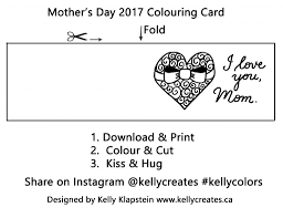 mother u0027s day free colouring card u0026 gifts u2013 kelly creates
