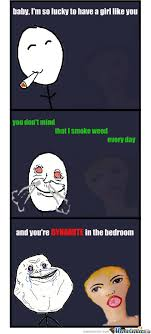 Memes About Smoking Weed - best woman ever by gregorsamsa meme center