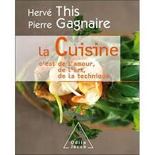 livre technique cuisine la cuisine c est de l amour de l de la technique broché
