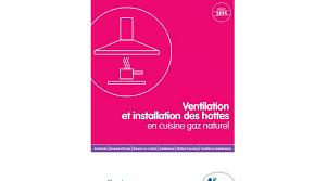 ventilation cuisine gaz ventilation et installation des hottes en cuisine aide mémoire