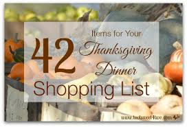 42 items for your thanksgiving dinner shopping list toot sweet 4 two